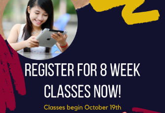 Register for eight week classes